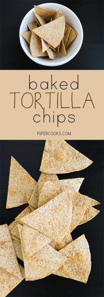 Baked Tortilla Chips - Healthier homemade baked tortilla chips. Recipe from @pipercooks | PiperCooks.com
