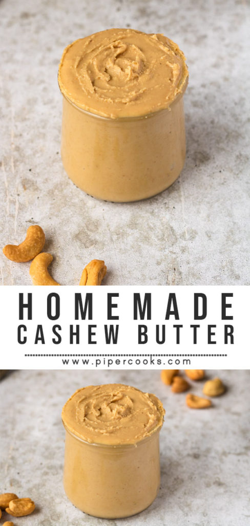 Homemade Cashew Butter | PiperCooks