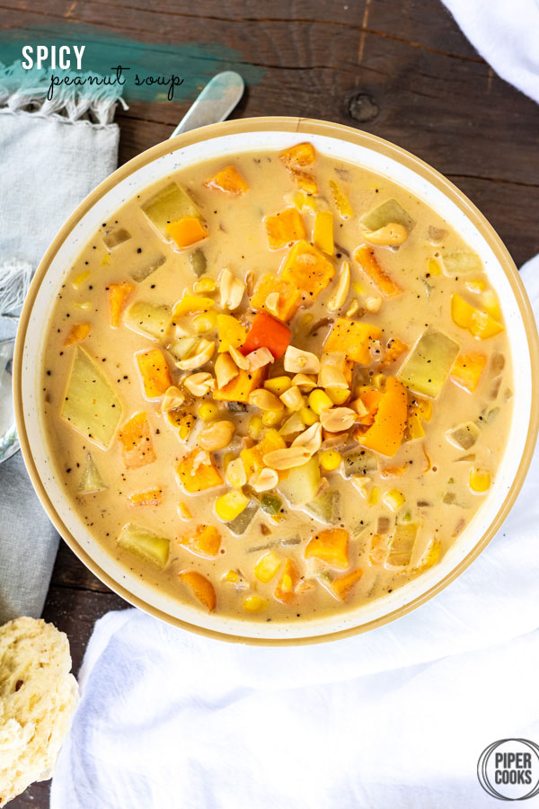 Spicy Peanut Soup with Sweet Potato + Corn | PiperCooks