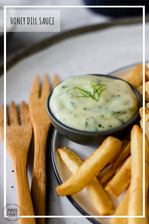 Honey Dill Sauce with French Fries