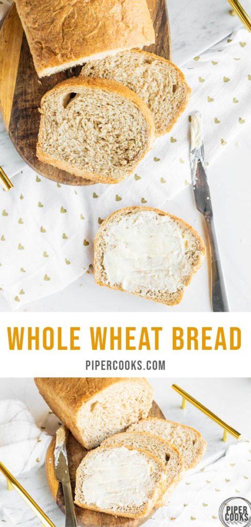 Whole Wheat Bread Pin