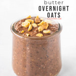 chocolate peanut butter overnight oats in cups with text overlay for Pinterest