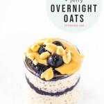 peanut butter and jelly overnight oats in a jar with a text overlay for Pinterest