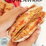 Breakfast Crunchwrap in hands with text overlay